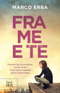 Fra me e te - Marco Erba | Libro | Itacalibri