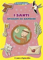 I santi spiegati ai bambini - Francesca Fabris | Libro | Itacalibri