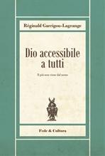 Dio accessibile a tutti: Il più non viene dal meno. Réginald Garrigou Lagrange | Libro | Itacalibri