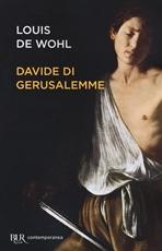Davide di Gerusalemme - Louis de Wohl | Libro | Itacalibri
