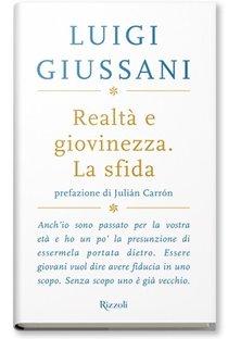 Realtà e giovinezza. La sfida - Luigi Giussani | Libro | Itacalibri
