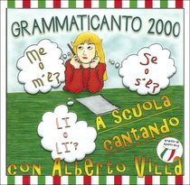 Grammaticanto 2000 - CD: A scuola cantando. Alberto Villa | CD | Itacalibri