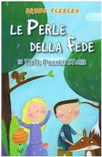 Le perle della fede in tante piccole storie - Bruno Ferrero | Libro | Itacalibri