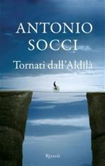 Tornati dall'aldilà - Antonio Socci | Libro | Itacalibri