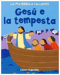 Gesù e la tempesta - Lois Rock | Libro | Itacalibri
