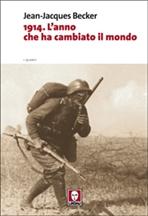 1914. L'anno che ha cambiato il mondo - Jean-Jacques Becker | Libro | Itacalibri