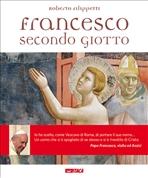 Francesco secondo Giotto - Roberto Filippetti | Libro | Itacalibri