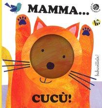 Mamma... cucù!  - Gabriele Clima | Libro | Itacalibri