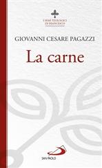 La carne - Giovanni Cesare Pagazzi | Libro | Itacalibri