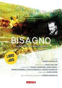 Bisagno. Con Dvd: La resistenza di Aldo Gastaldi. Marco Gandolfo | Libro | Itacalibri