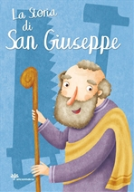 La storia di San Giuseppe - Francesca Fabris | Libro | Itacalibri