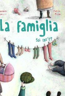 La famiglia: Sai cos'è?. Barbara Baffetti | Libro | Itacalibri