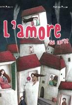 L'amore: Sai cos'è?. Anna Peiretti | Libro | Itacalibri