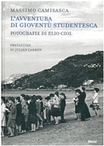 L'avventura di Gioventù Studentesca - Massimo Camisasca, Elio Ciol | Libro | Itacalibri