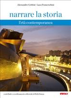 Narrare la storia - Volume 3: L'età contemporanea. Alessandro Grittini, Luca Franceschini | Libro | Itacalibri