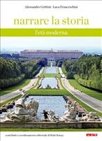 Narrare la storia - Volume 2: L'età moderna. Luca Franceschini, Alessandro Grittini | Libro | Itacalibri