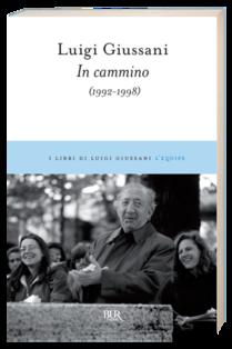 In cammino: 1992-1998. Luigi Giussani | Libro | Itacalibri