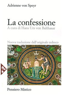 La confessione - Adrienne Von Speyr | Libro | Itacalibri