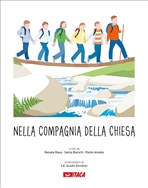 Nella compagnia della Chiesa: Percorso elementare di religione cattolica. Vol 5. Paolo Amelio, Santa Bianchi, Renata Rava | Libro | Itacalibri