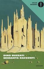 Sessanta racconti - Dino Buzzati   Libro   Itacalibri
