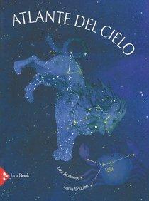 Atlante del cielo - Lara Albanese, Lucia Scuderi | Libro | Itacalibri