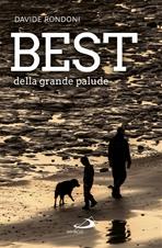 Best della grande palude - Davide Rondoni | Libro | Itacalibri