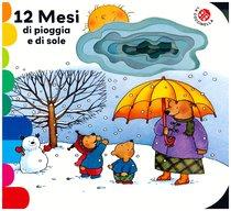 12 Mesi di pioggia e di sole - Giovanna Mantegazza | Libro | Itacalibri
