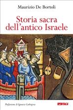 Storia sacra dell'Antico Israele - Maurizio De Bortoli | Libro | Itacalibri