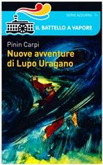 Nuove avventure di Lupo Uragano - Pinin Carpi   Libro   Itacalibri