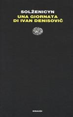 Una giornata di Ivan Denisovic - La casa di Matriona - Alla stazione - Aleksandr Solženicyn   Libro   Itacalibri