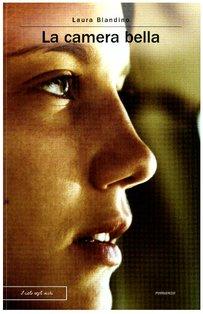 La camera bella - Laura Blandino | Libro | Itacalibri