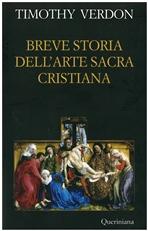 Breve storia dell'arte sacra cristiana - Timothy Verdon | Libro | Itacalibri