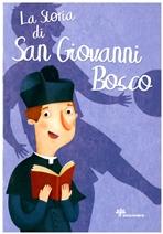 La storia di San Giovanni Bosco - Francesca Fabris | Libro | Itacalibri