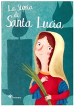 La storia di Santa Lucia - Francesca Fabris   Libro   Itacalibri