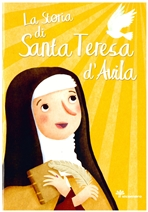 La storia di Santa Teresa d'Avila - Francesca Fabris | Libro | Itacalibri