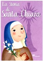 La storia di Santa Chiara - Francesca Fabris | Libro | Itacalibri