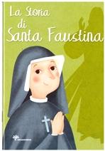 La storia di Santa Faustina - Francesca Fabris | Libro | Itacalibri