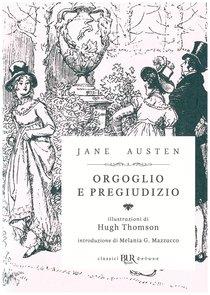Orgoglio e pregiudizio - Jane Austen | Libro | Itacalibri