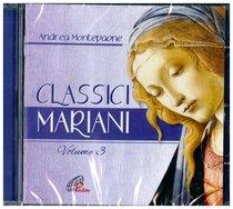 Classici mariani. Vol. 3 - CD: Canti mariani della tradizione popolare. Andrea Montepaone | CD | Itacalibri