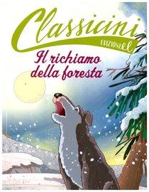 Il richiamo della foresta - Pierdomenico Baccalario | Libro | Itacalibri