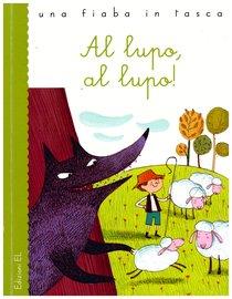 Al lupo, al lupo - Stefano Bordiglioni | Libro | Itacalibri