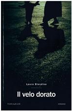 Il velo dorato - Laura Blandino | Libro | Itacalibri