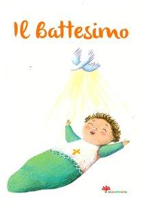 Il Battesimo - Elena Giordano | Libro | Itacalibri