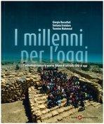 I millenni per l'oggi: L'archeologia contro la guerra: Urkesh di ieri nella Siria di oggi. AA.VV. | Libro | Itacalibri