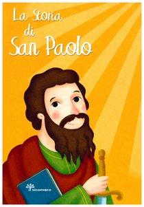 La storia di San Paolo - Antonella Pandini | Libro | Itacalibri