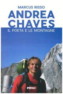 Andrea Chaves: Il poeta e le montagne. Marcus Risso | Libro | Itacalibri