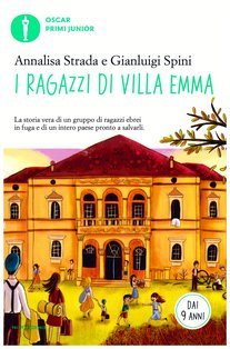 I ragazzi di villa Emma - Annalisa Strada, Gianluigi Spini | Libro | Itacalibri