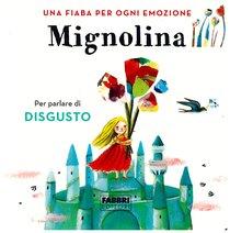 Mignolina: Una fiaba per ogni emozione. Vol. 2. Hans Christian Andersen | Libro | Itacalibri