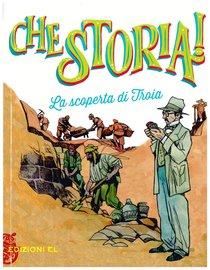 La scoperta di Troia - Stefano Bordiglioni | Libro | Itacalibri
