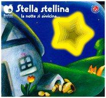 Stella stellina la notte si avvicina... - Giovanna Mantegazza | Libro | Itacalibri